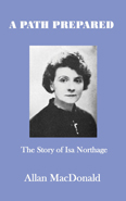 A Path Prepared - The Story of Isa Northage by Allan MacDonald
