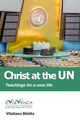 Christ at the UN - Teachings for a new life